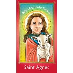 Dear Saint Agnes, You stayed true to Jesus and in obedience to Him even though you were very young. Please pray that I may have the grace and courage to follow Jesus in the same way you did. Amen #prayercard