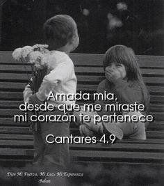 22 Best Cantar De Los Cantares Images Bible Verses Biblical Quotes Love Of God