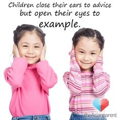 Be a shining example to your kids via TheAsianParent​