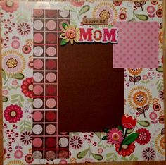 I Love My Mom Premade Scrapbook Page 12 x 12 (scrapbook page layout ideas, #etsy, quick page)
