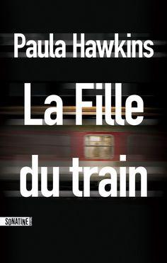 Céline Online - La fille du train de Paula Hawkins - Couverture du livre