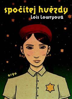 Kniha Spočítej hvězdy | bux.cz Lois Lowry, Harlan Coben, Big Kids, Thriller, Roman, Baseball Cards, Film, Movie Posters, Movies
