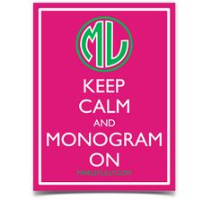 Marley Lilly Keep Calm & Monogram On Promotional Sticker