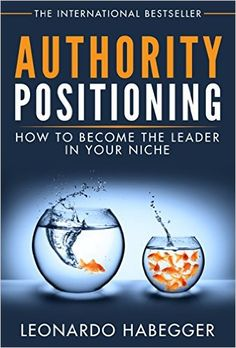 Colin picked up Authority Positioning: How to Become the Leader in Your Niche  http://www.amazon.com/AUTHORITY-POSITIONING-BECOME-LEADER-NICHE-ebook/dp/B00XJ7CVBM/ref=pd_sim_351_3?ie=UTF8&dpID=51IOKp0YklL&dpSrc=sims&preST=_AC_UL160_SR108,160_&refRID=0MRRQ2ENPME9JGDVYD4X