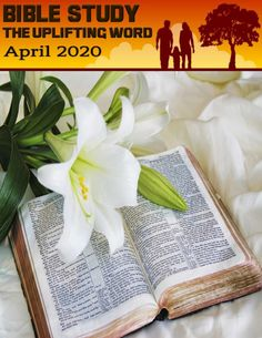 😇 Bible Study The Uplifting Word - April 2020 ❤ Get Your Copy & Change a Life, Give a Friend