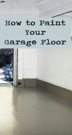 How to Paint Your Garage Floor : How to paint garage floor. For my home someday! Painting your garage floor is an easy way to spruce up your garage or create more living space in your home. Learn how to do it right the first time! Garage Shed, Garage House, Garage Workbench, Garage Plans, Car Garage, Garage Entry, Garage Kits, Dream Garage, Garage Room