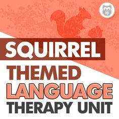 """Have you ever wished you had a bundle of themed Speechy Musings resources at the ready for certain themes or times of year? Look no further! This themed language therapy unit includes a wide variety of materials and resources for your students with language goals using a fun and relatable """"squirrels"""" theme. Targets vocabulary, basic concepts, categories, describing, and more. #speechtherapyactivities #speechtherapy #speechtherapythemedunits #languageactivities #speechtherapylanguage Speech Therapy Activities, Language Activities, Action Verbs, Squirrels, Speech And Language, Vocabulary, Students, The Unit, Goals"""