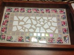 My first mosaic tray....from bargain buy at a second hand store recreated with lots of love! Ahhh heavenly moments spent creating!