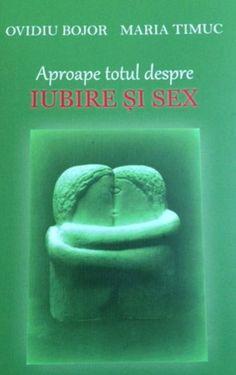 Ovidiu Bojor, Maria Timuc - Aproape totul despre iubire si sex - Amanda Quick Books, Vatican, Metallica, Literatura, Vatican City
