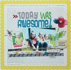Today Was Awesome..by Becky Williams