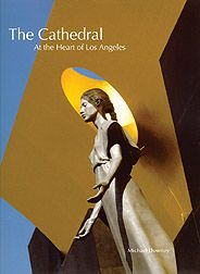 Liturgical Press | $14.95 - The Cathedral: At the Heart of Los Angeles by Michael Downey; This volume provides the first look at the #Cathedral of Our Lady of the Angels and will appeal to anyone interested in #architecture and #spirituality, or better, the spirituality expressed and impressed through architecture. Grateful Prayer, Catholic Art, Our Lady, Cathedral, Spirituality, Fine Art, Architecture, Heart, Artist