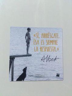 #arriesgar #siempre