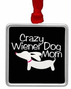 Car Charm for Rear View Mirror | Crazy Wiener Dog Mom or Girl – The Smoothe Store
