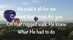 Brandon Heath - He Paid It All - with lyrics