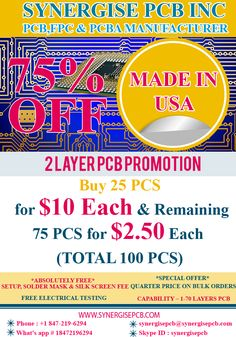 Synergise PCB OFFERS 75% FOR PCBs 100% BEST QUALITY NO ADVANCE PAYMENTS 100% ON TIME DELIVERY 14+ YEARS PCB MANUFACTURER http://www.synergisepcb.com/shop/
