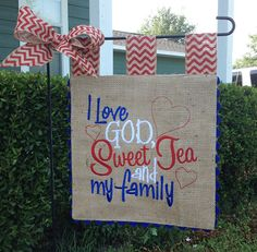 Custom Burlap Garden Flag  Love God Sweet by sewgoddesscreations, $25.00