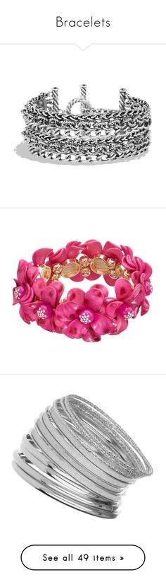 """Bracelets"" by rosky ❤ liked on Polyvore featuring jewelry, bracelets, chains jewelry, sterling silver jewellery, david yurman, david yurman jewellery, david yurman jewelry, pink, metal jewelry and pink jewelry"