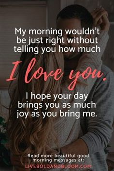 65 Beautiful Good Morning Messages For Him Or Her You can start the day off right for both of you by letting your partner know the depth of your feelings with a thoughtful morning message. Here are 65 beautiful good morning messages. Cute Love Quotes, Love Quotes For Her, Arabic Love Quotes, Love Yourself Quotes, Unique Quotes, Morning Message For Him, Good Morning Love Messages, Good Morning My Love, Good Morning Texts