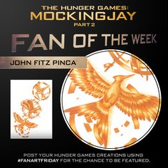 Congratulations John Fitz Pinca! His stunning artwork of the iconic Mockingjay symbols earns him a spot as our Hunger Games Fan of the Week! Submit your artwork by using #FanArtFriday on Twitter or Instagram and emailing your creation to HungerGamesFOTW@gmail.com