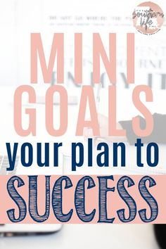 Do your long-term goals feel out of reach? Setting mini-goals may be the key to achieving your bigger goals this year. Learn how to set and achieve mini-goals and use my free mini-goal planner printable. Achieving Goals, Achieve Your Goals, Achieve Success, Set Your Goals, How To Set Goals, Goal Setting Worksheet, Setting Goals, Goal Settings, Goal Planning