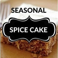 Spice Cake (Seasonal)
