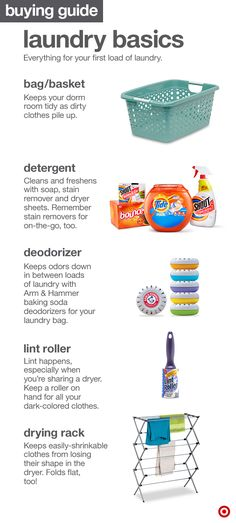 Getting ready for your first load of laundry in college is simple with a few must-haves: a laundry bag/basket for holding dirty (or clean clothes), detergent, deodorizers, lint rollers and a drying rack for those non-dryer-friendly pieces.