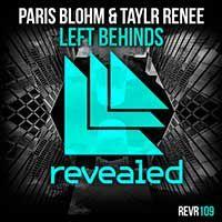 Paris Blohm & Taylr Renee – Left Behinds