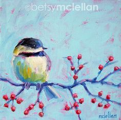 Chickadee Original Painting by betsymclellanstudio on Etsy, $45.00