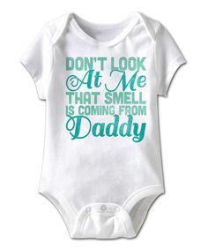 Look what I found on #zulily! White 'Don't Look at Me' Bodysuit - Infant by American Classics #zulilyfinds