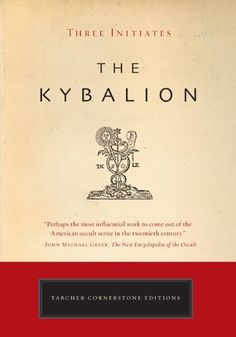 I truely love this book. The Kybalion: A Study of the Hermetic Philosophy of Ancient Egypt and Greece Aleister Crowley, Reading Lists, Book Lists, Aliens, Tarot, Books To Read, My Books, Dark Books, Occult Books