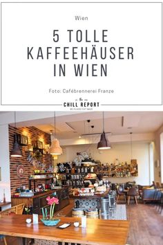 5 tolle Kaffeehäuser in Wien: Da musst du hin! - The Chill Report Around The Worlds, Piece Of Cakes, Coffee Cafe, Amazing
