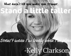I love Kelly Clarkson(: