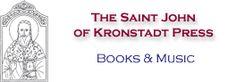 The Saint John of Kronstadt Press Bookservice Church History, Orthodox Christianity, Saint John, Saints, Prayers, Spirituality, Bible, Day, Books