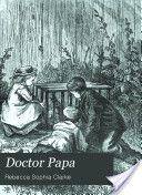 Doctor Papa by Sophie May