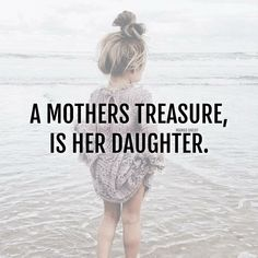 Baby quotes and sayings girl daughters kids 37 Ideas Mother Daughter Quotes, I Love My Daughter, I Love You Mom, My Beautiful Daughter, I Love Girls, Mother Quotes, Baby Quotes, Mom Quotes, Family Quotes
