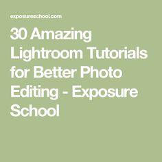 30 Amazing Lightroom Tutorials for Better Photo Editing - Exposure School Photography Editing, Photo Editing, Photo Processing, Lightroom Tutorial, Cool Photos, Photoshop, Tutorials, School, Amazing