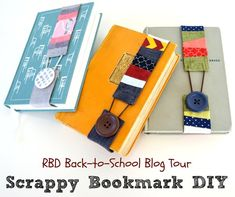 Riley Blake Designs Blog: RBD Back-to-School Blog Tour: Scrappy Bookmark DIY