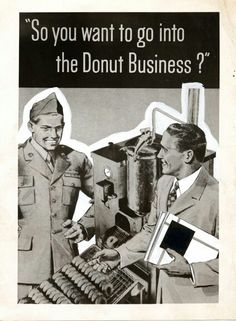 """So you want to go into the donut business?"""