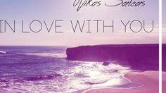 Nikos Saleas-in love with you - YouTube