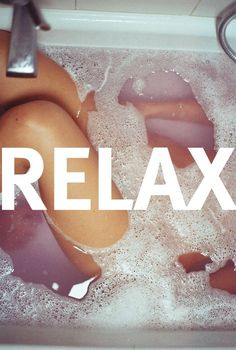 Remember to relax...