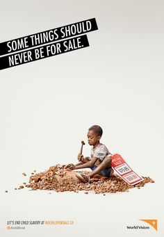 World Vision: Child(Some things should never be for sale. Let's end child slavery at nochildforsale.ca)