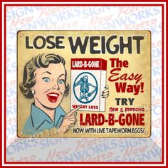 Funny Vintage Ads | Funny Weight Loss Diet Sign Natural Live Tapeworm Eggs Tablets Joke ...