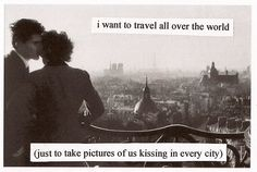 I want to travel the world. #TravelQuotes