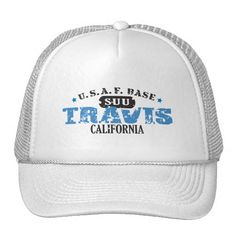 Air Force Base - Travis, California Trucker Hat