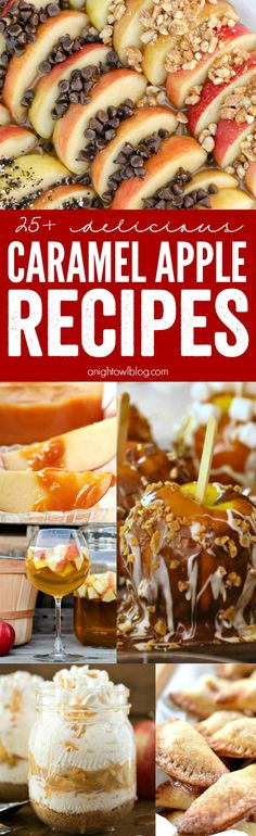 Over 25 amazing Caramel Apple Recipes! The perfect list for fall!