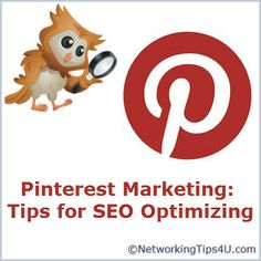 Pinterest Marketing. Tips for maximizing your SEO content on Pinterest: http://networkingtips4u.com/pinterest-marketing-seo/