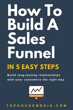 How To Build A Sales Funnel In 5 Easy Steps l Tap House Media - Sales Email - Ideas of Sales Email - Massively grow your small business with a high-converting sales funnel that is easy to build and helps to grow your online business. Digital Marketing Strategy, Sales And Marketing, Business Marketing, Email Marketing, Business Tips, Internet Marketing, Content Marketing, Online Business, Mobile Marketing