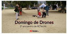 ¡Domingo de drones! El segundo encuentro de RCTecnic