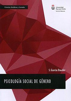 Psicología social de género : proyecto docente / S. García Dauder. Madrid : Dykinson, D.L. 2016.