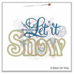 356 Christmas : Let It Snow Applique 5x7